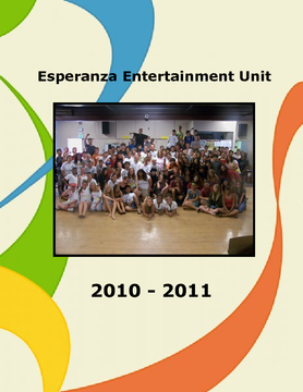 Esperanza Entertainment Unit 2010 - 2011