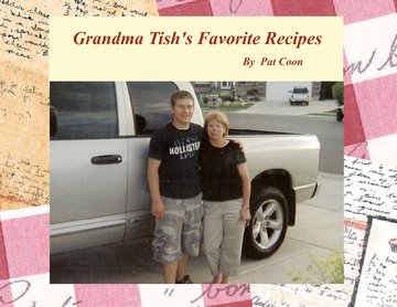 Grandma Tish's Favorite Recipes