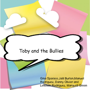 Toby and the Bullies