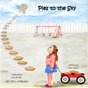 Pies to the Sky