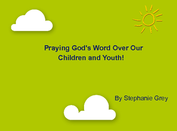 Praying for our Children : A Parent's Handbook !!