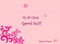 Fly Lil' CHick!