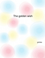 The golden wish