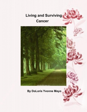 Living and Surviving Cancer