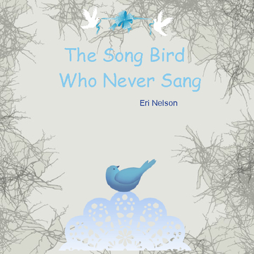 The Song Bird Who Never Sang