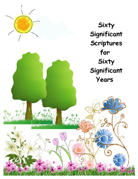 Sixty Significant Scriptures for Sixty Significant Years