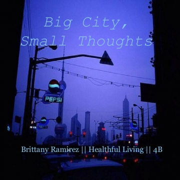 Big City, Small thoughts