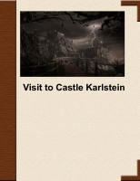 Visit to Castle Karlstein