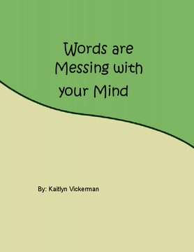 Words are Messing with your Mind
