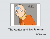 The Avatar and his friends