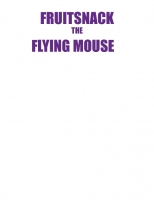 Fruit Snack The Flying Mouse