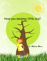 have you seen my little dog?