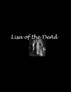 Lisa of the DeAd