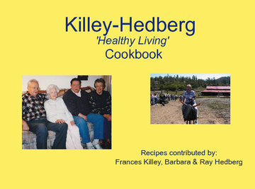 "Killey-Hedberg ""Healthy Living"" Cookbook!"