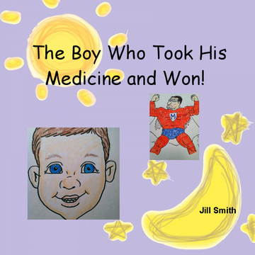 THE BOY WHO TOOK HIS MEDICINE AND WON