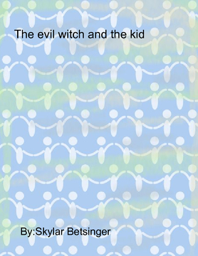 Evil witch and The kid