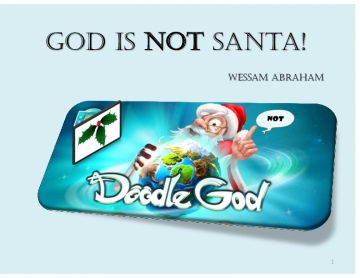 God Is NOT Santa