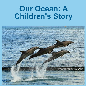 Our Ocean A Children's Story