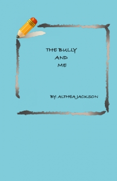 The Bully and Me