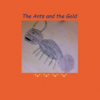 The Ants and the Gold