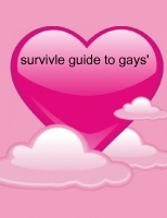 survival guide to gays'