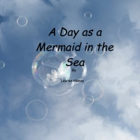 A Day as a  in the sea