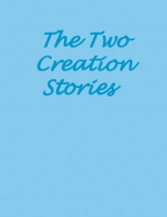 The Two Creation Stories