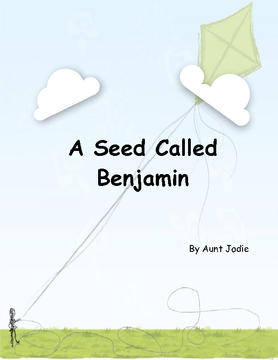 A Seed Called Benjamin