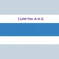 I Love you: A to Z