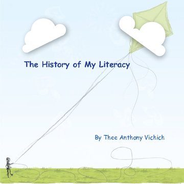 The History of My Literacy