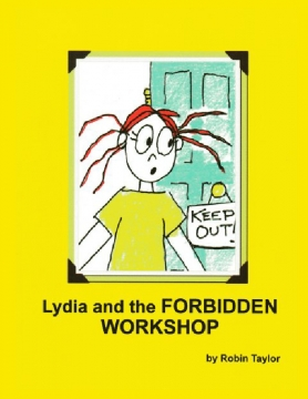 Lydia and the FORBIDDEN WORKSHOP