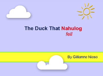 The Duck That Nahulog