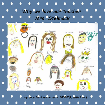 Why we love our teacher Mrs. Stelmack
