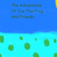 The Adventures Of Joe The Frog and Friends