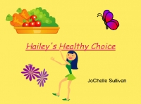Hailey's Healthy Choice