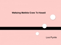 Waltzing Matilda Goes To Hawaii