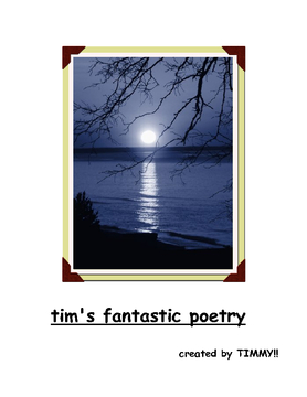 Tim's poetry