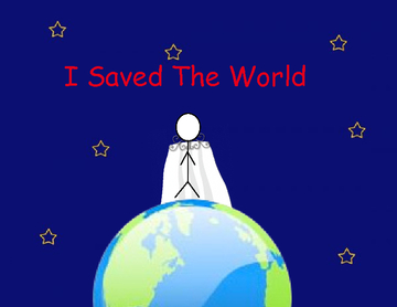 I Saved The World