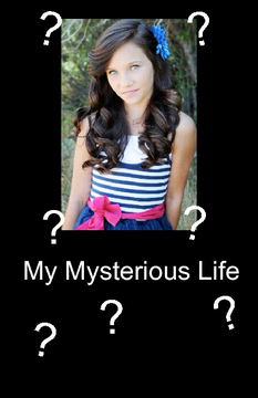 My Mysterious Life