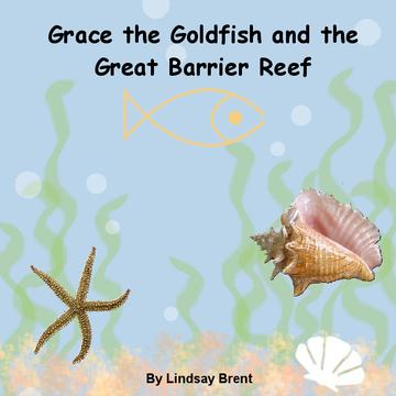 Grace the Goldfish and the Great Barrier Reef
