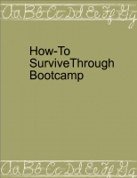 How To Survive Bootcamp