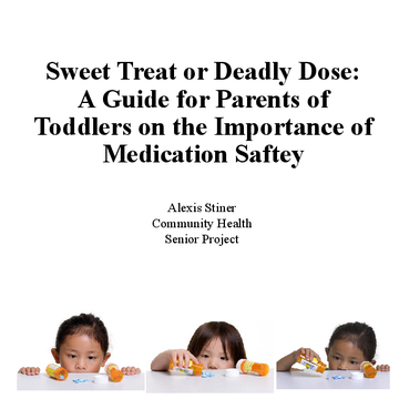 Sweet Treat or Deadly Dose: A Guide for Parents of Toddlers on the Importance of Medication Saftey