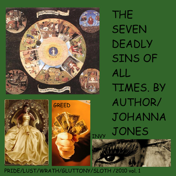 THE SEVEN DEADLY SINS OF ALL TIMES