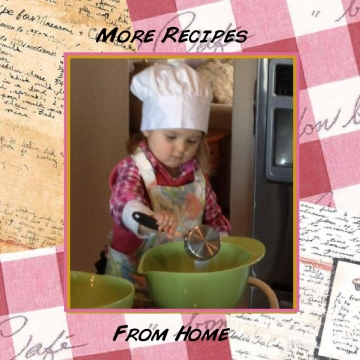 More Recipes From Home