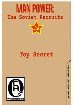 Man Power: The Soviet Recruits