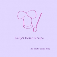 Kelly's Deserts Recipe