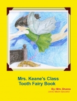Mrs. Keane's Class Tooth Fairy Book