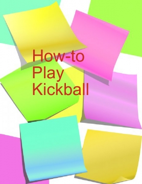 How to Play Kickball