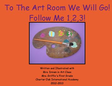 To The Art Room We Will Go!  Follow Me...1,2,3!