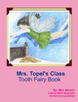 Mrs. Topel's Class Tooth Fairy Book